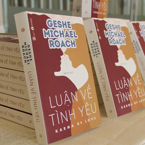 Họp báo ra mắt sách LUẬN VỀ TÌNH YÊU -  Geshe Michael Roach (01/06/2017)