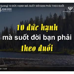 10 ĐỨC HẠNH MÀ SUỐT ĐỜI BẠN PHẢI THEO ĐUỔI - Năng Đoạn Kim Cương